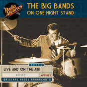 Big Bands on One Night Stand, Volume 2, by Various Authors