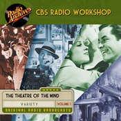 CBS Radio Workshop, Volume 1 Audiobook, by William Froug