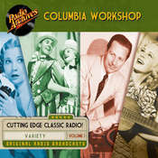 Columbia Workshop, Volume 1, by Radio Archives