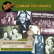 Command Performance, Volume 1 Audiobook, by Radio Archives