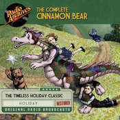 The Complete Cinnamon Bear Audiobook, by Glanville Heisch