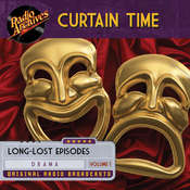 Curtain Time, Volume 1 Audiobook, by Radio Archives