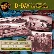 D-Day 34 Hours of CBS Coverage Audiobook, by Radio Archives