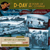 D-Day 38 Hours of NBC Coverage Audiobook, by Radio Archives