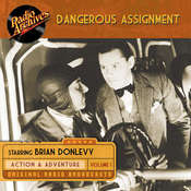 Dangerous Assignment, Volume 1 Audiobook, by Radio Archives