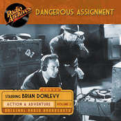 Dangerous Assignment, Volume 2 Audiobook, by Radio Archives
