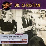 Dr. Christian Audiobook, by Radio Archives
