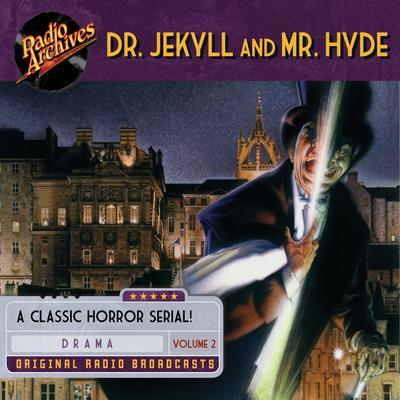 Dr. Jekyll and Mr. Hyde, Volume 2 Audiobook, by Robert Louis Stevenson