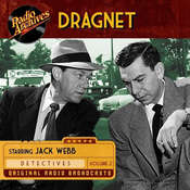 Dragnet, Volume 2 Audiobook, by Jack Webb