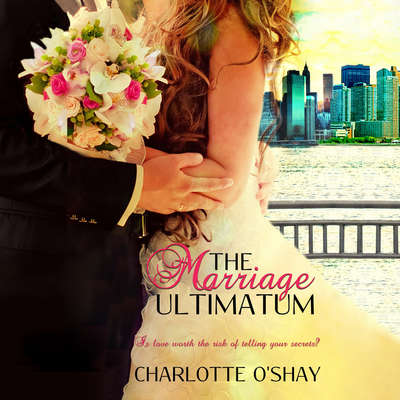 The Marriage Ultimatum Audiobook, by Charlotte O'Shay