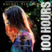 100 Hours, by Rachel Vincent