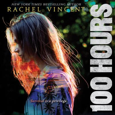 100 Hours Audiobook, by Rachel Vincent