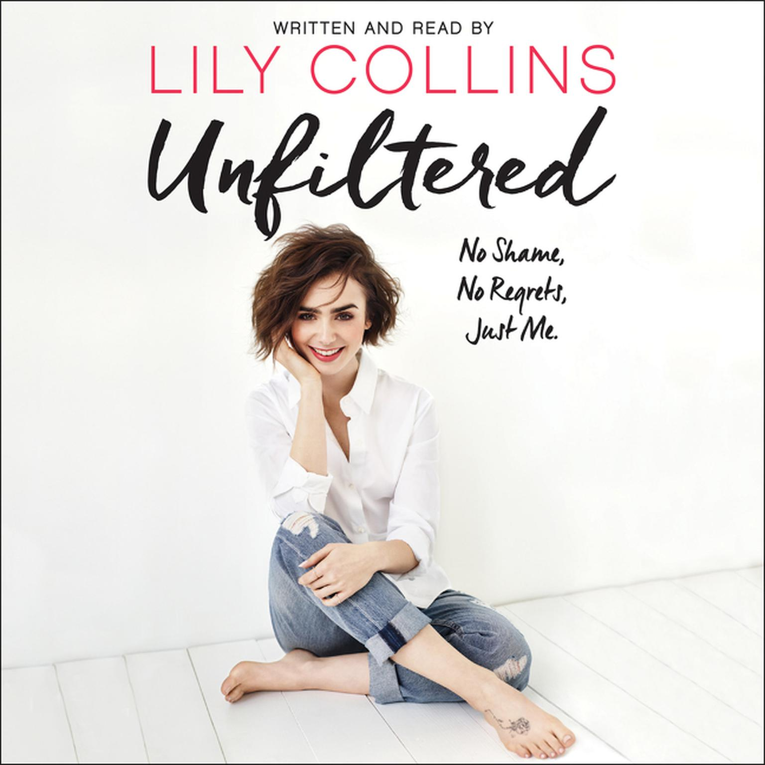 Printable Unfiltered: No Shame, No Regrets, Just Me. Audiobook Cover Art