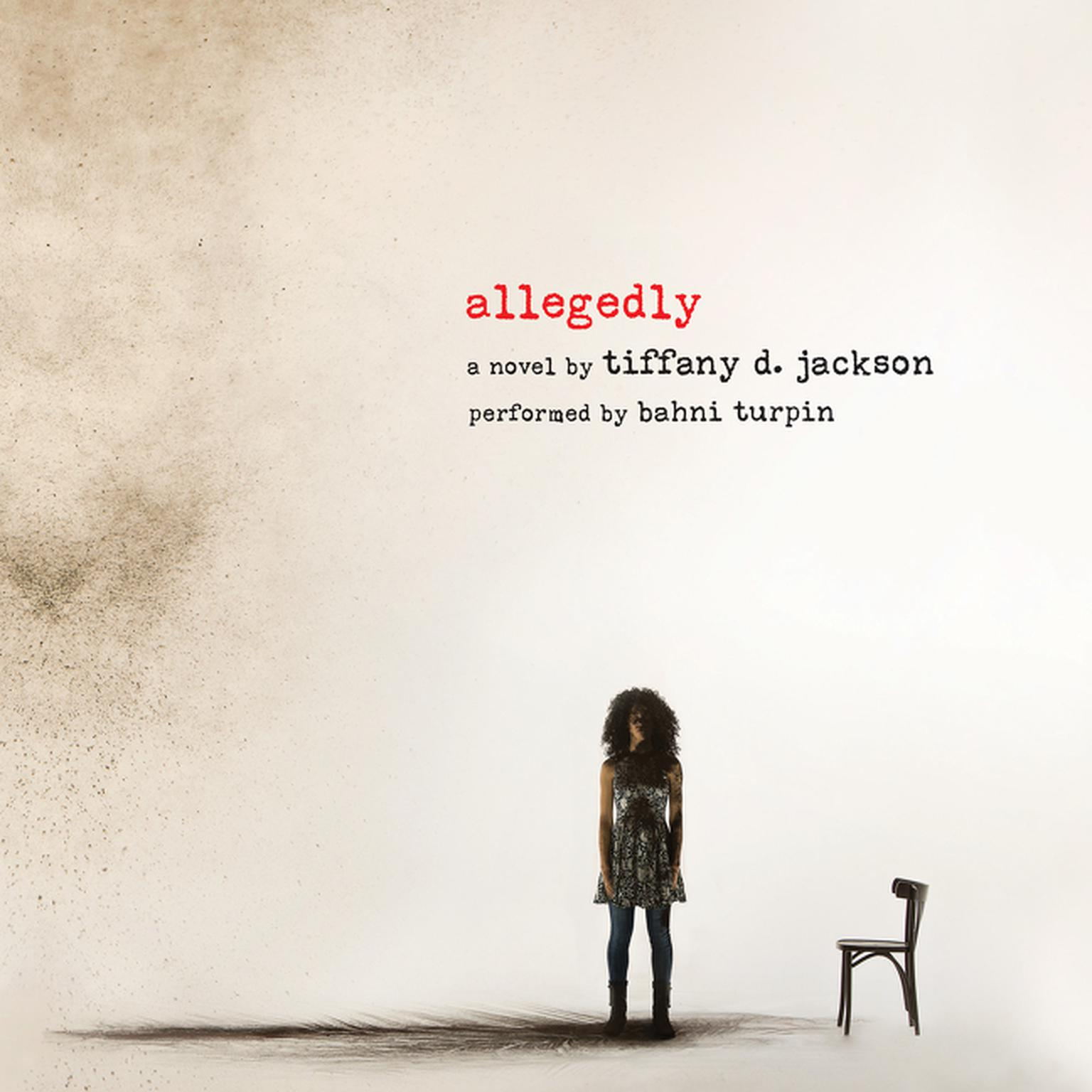 Allegedly Audiobook, by Tiffany D. Jackson