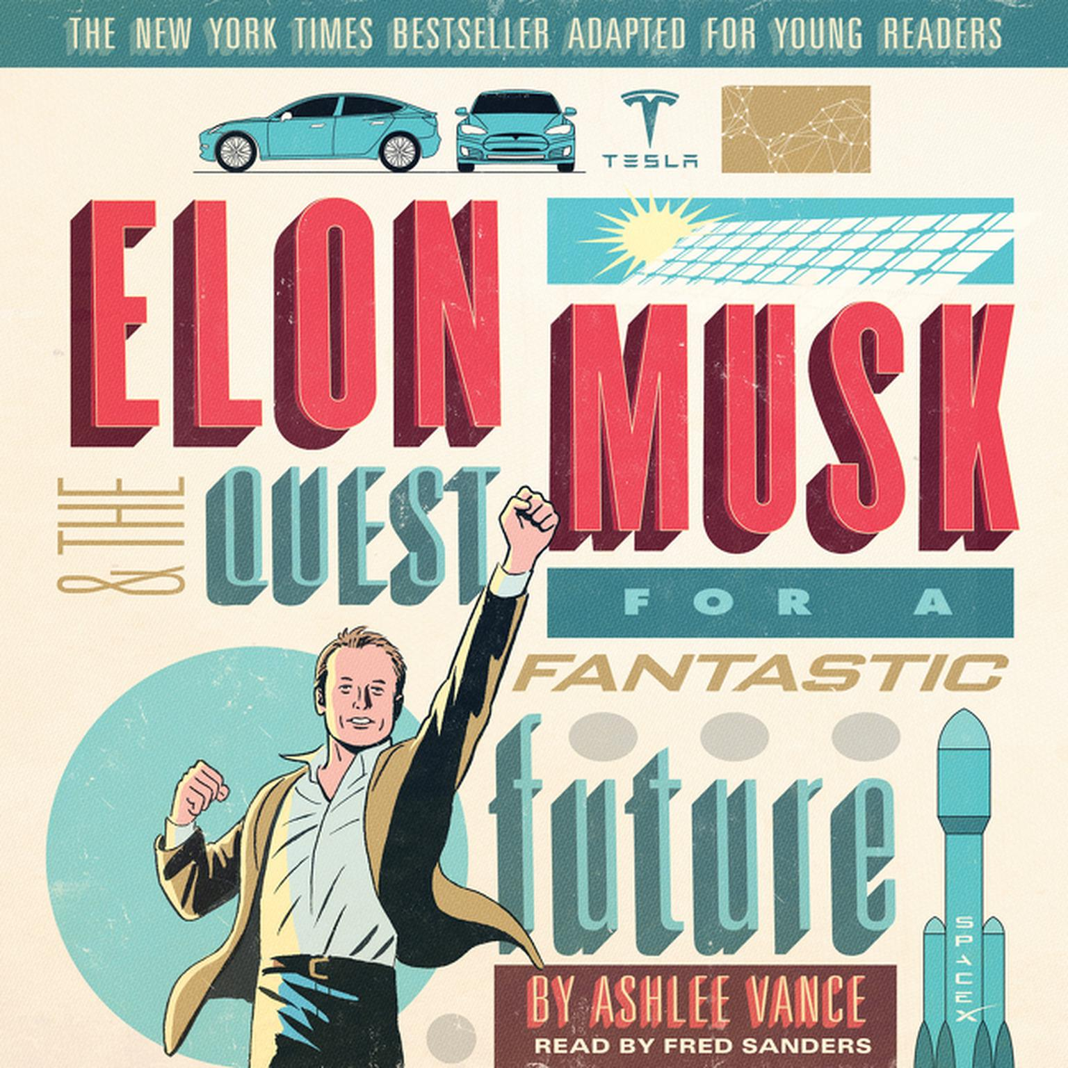 extended audio sample elon musk and the quest for a fantastic future young readers edition audiobook
