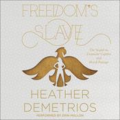 Freedom's Slave Audiobook, by Heather Demetrios