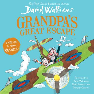 Grandpas Great Escape Audiobook, by David Walliams