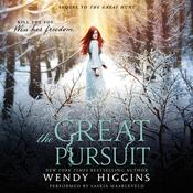 The Great Pursuit Audiobook, by Wendy Higgins