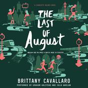 The Last of August, by Brittany Cavallaro