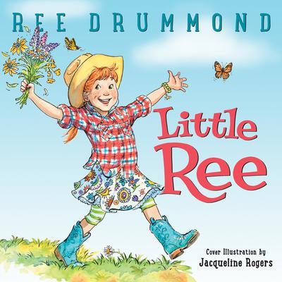 Little Ree Audiobook, by Ree Drummond