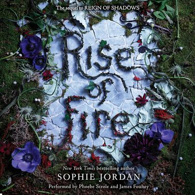 Rise of Fire Audiobook, by Sophie Jordan