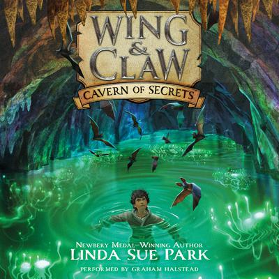 Wing & Claw #2: Cavern of Secrets Audiobook, by Linda Sue Park