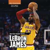 On the Court with … LeBron James Audiobook, by Matt Christopher