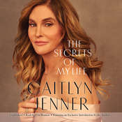 The Secrets of My Life: A History Audiobook, by Caitlyn Jenner