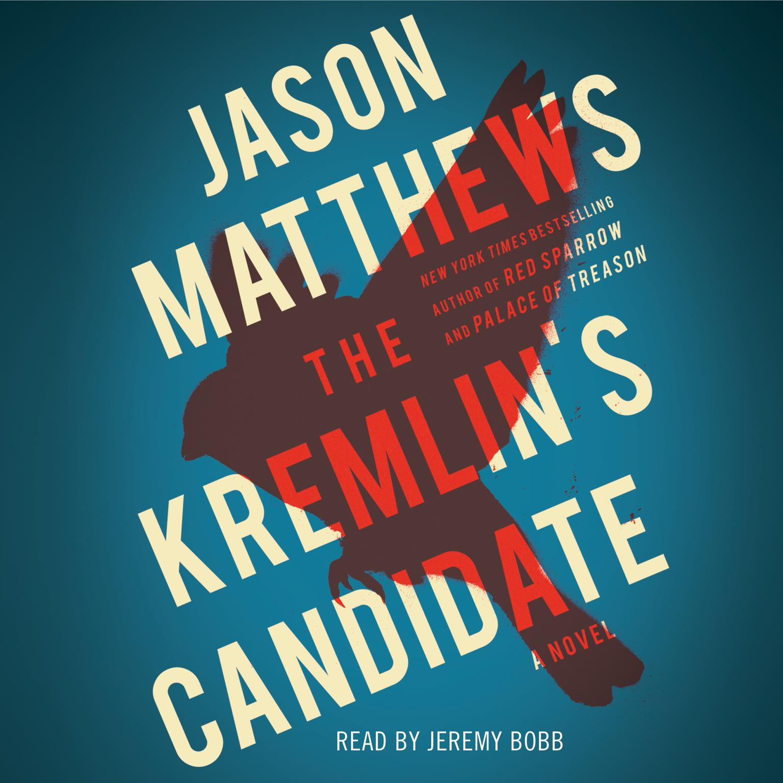 Printable The Kremlin's Candidate Audiobook Cover Art