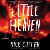 Little Heaven: A Novel, by Nick Cutter