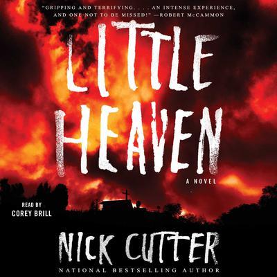 Little Heaven: A Novel Audiobook, by Nick Cutter