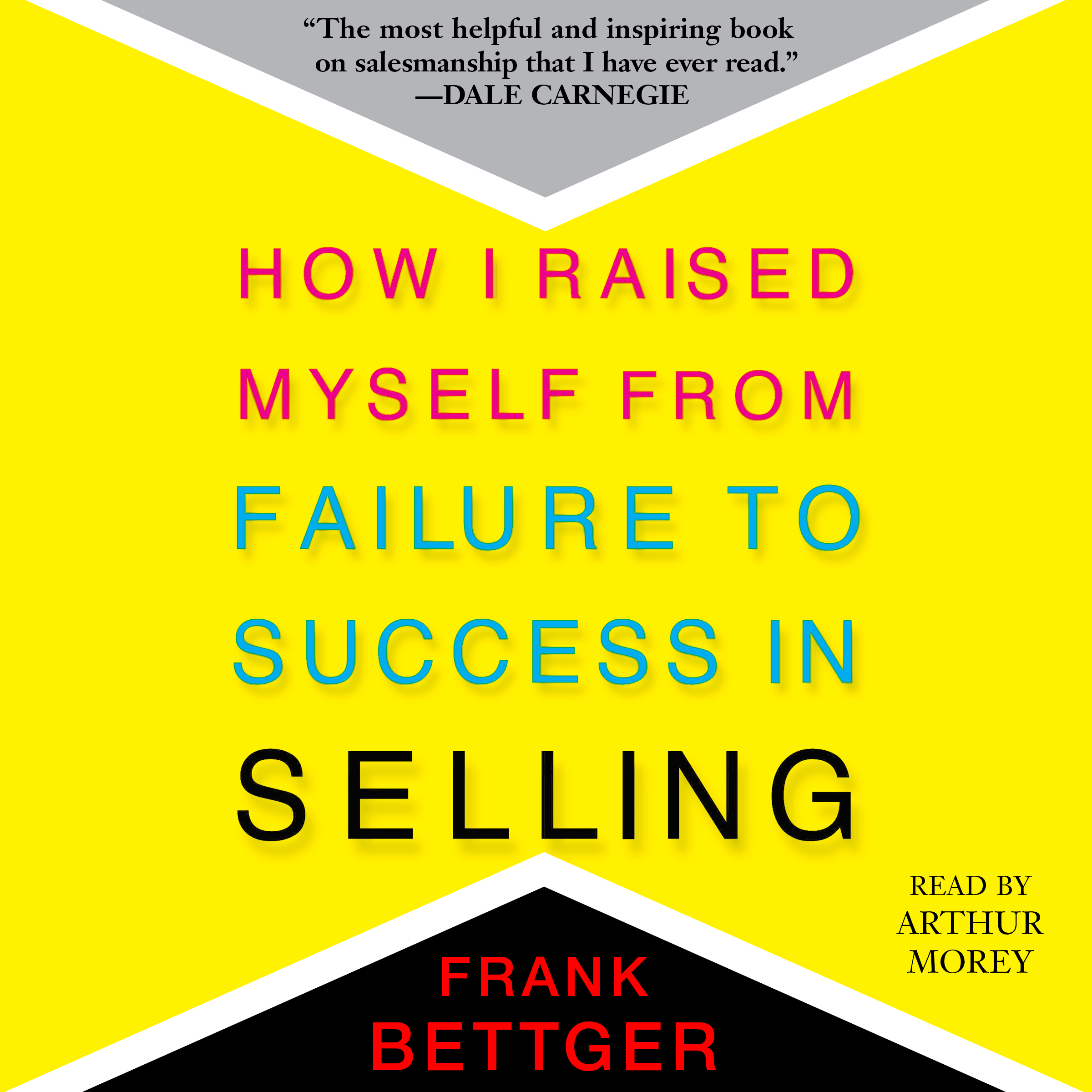 Printable How I Raised Myself From Failure to Success in Selling Audiobook Cover Art