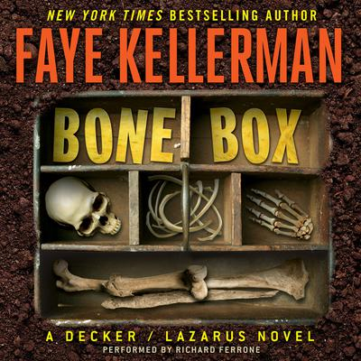 Bone Box: A Decker/Lazarus Novel Audiobook, by Faye Kellerman