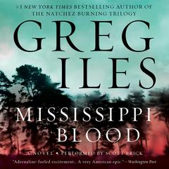 Mississippi Blood: A Novel Audiobook, by Greg Iles