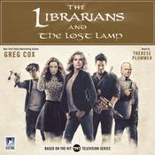 The Librarians and The Lost Lamp Audiobook, by Greg Cox