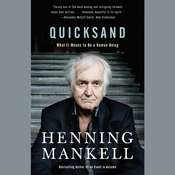 Quicksand: What It Means to Be a Human Being, by Henning Mankell
