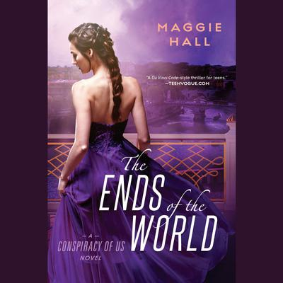 The Ends of the World Audiobook, by Maggie Hall