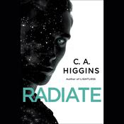 Radiate, by C. A. Higgins