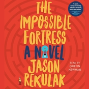 The Impossible Fortress Audiobook, by Jason Rekulak
