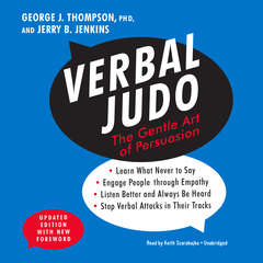 Verbal Judo, Updated Edition: The Gentle Art of Persuasion Audiobook, by