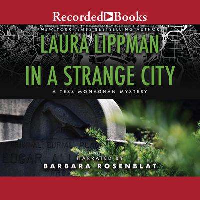 In a Strange City Audiobook, by Laura Lippman
