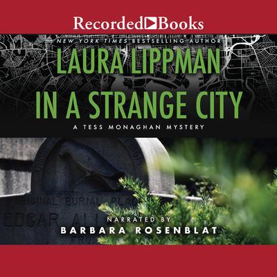 In a Strange City Audiobook, by Laura Lippman