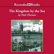 The Kingdom by the Sea: A Journey Around the Coast of Great Britain Audiobook, by Paul Theroux