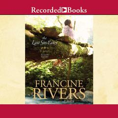 The Last Sin Eater Audiobook, by Francine Rivers