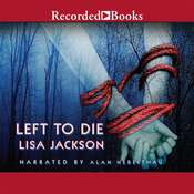 Left to Die, by Lisa Jackson