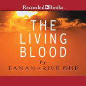 The Living Blood, by Tananarive Due