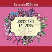 A Secret Love Audiobook, by Stephanie Laurens