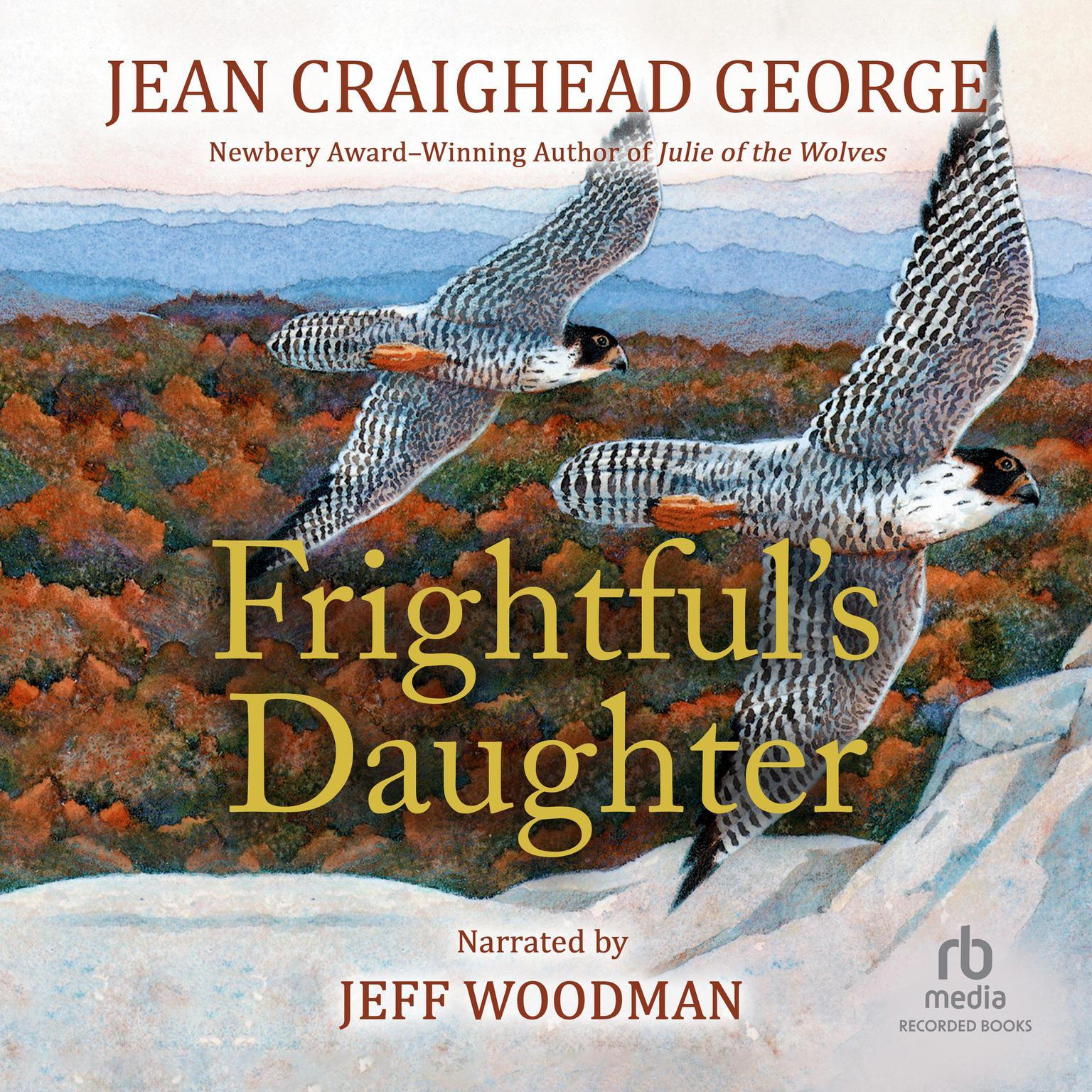 Frightfuls Daughter Audiobook, by Jean Craighead George