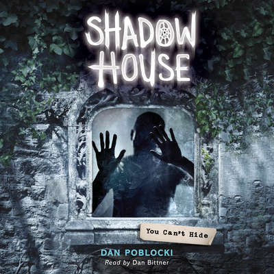 You Can't Hide Audiobook, by Dan Poblocki