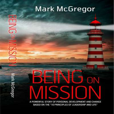 Being On Mission Audiobook, by Mark McGregor